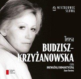 """Jane Austen """"Rozważna i romantyczna"""" czyta Teresa Budzisz - Krzyżanowska"""