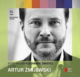 """""""Kochanek śmierci"""" Boris Akunin czyta Artur Żmijewski"""