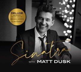 Sinatra with Matt Dusk (Deluxe Edition)
