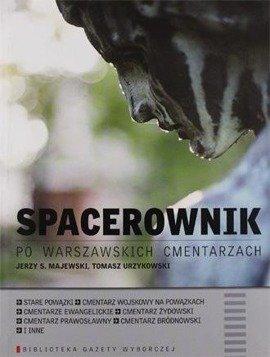 Spacerownik po warszawskich cmentarzach