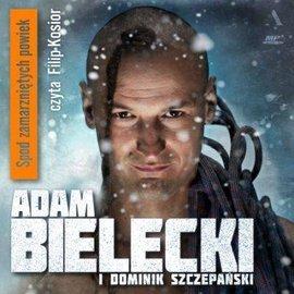 Spod zamarzniętych powiek - audiobook (CD mp3)